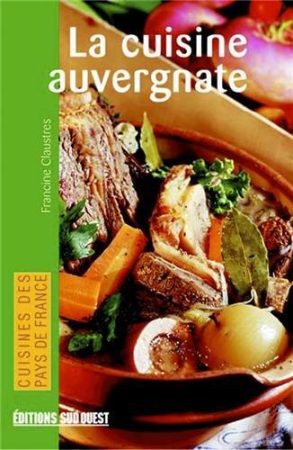 Cuisine auvergnate shop - Editions sud ouest cuisine ...