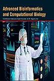 img - for Advanced Bioinformatics and Computational Biology book / textbook / text book
