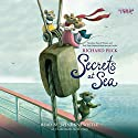 Secrets at Sea Audiobook by Richard Peck Narrated by Jayne Entwistle