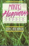Making Happiness Happen, Leith Anderson, 0896937763
