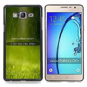 """Qstar Arte & diseño plástico duro Fundas Cover Cubre Hard Case Cover para Samsung Galaxy On7 O7 (New Day Ahora Cuando Cita Momento Vivo"""")"""