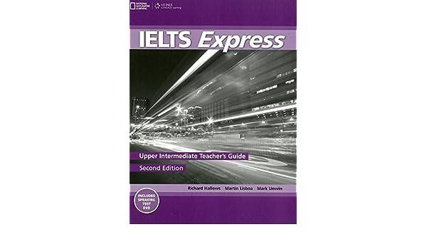 ielts express upper intermediate teacher s guide dvd martin rh amazon com TX Intermediate Shcool Teachers Intermediate Teachers of Gilmer TX