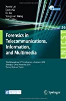 Forensics in Telecommunications, Information and Multimedia Front Cover