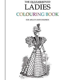 The Old Fashioned Colouring Book: Amazon.co.uk: Hugh Morrison ...