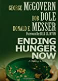 Ending Hunger Now, George S. McGovern and Bob Dole, 0800637828