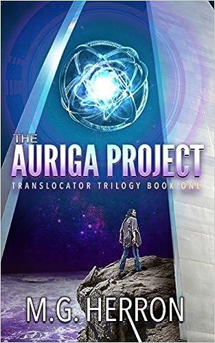 Amazon com: The Auriga Project (Translocator Trilogy