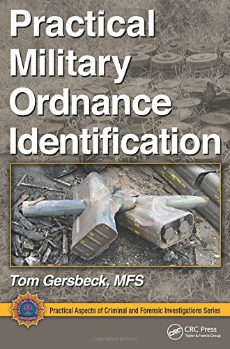 Practical Military Ordnance Identification (Practical Aspects of Criminal and Forensic Investigations)