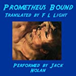 Prometheus Bound: Translated by F.L. Light | F.L. Light (translator)