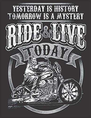 2020 Motorcycle Calendar and Planner For Bikers: Motorcycle Ride Live Today Biker Men History Mystery | December 2019 - December 2020 | 8.5 X 11