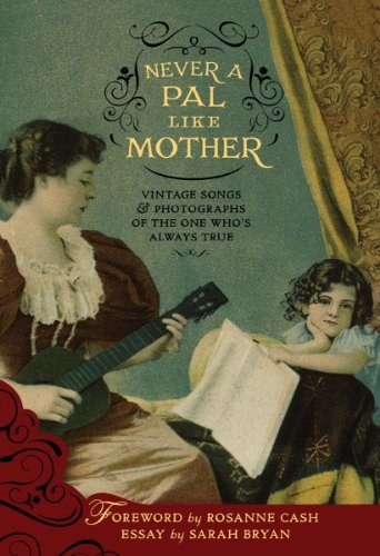 Never a Pal Like Mother: Vintage...