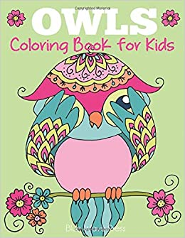 Owls Coloring Book for Kids: Cute Owl Designs to Color for ...