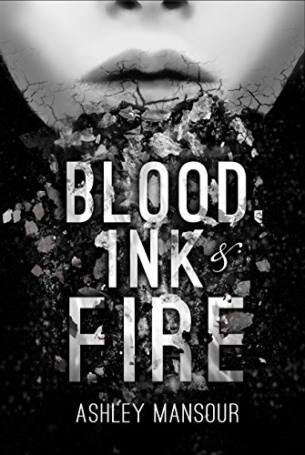 Image result for blood ink and fire by ashley mansour amazon