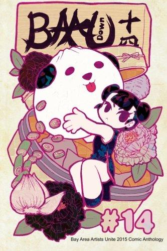 BAAU Down 14: Bay Area Artists Unite 2015 Comic Anthology (Volume 14) PDF