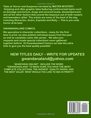 The Complete Mister Mystery: Volume 1: Gwandanaland Comics #1207