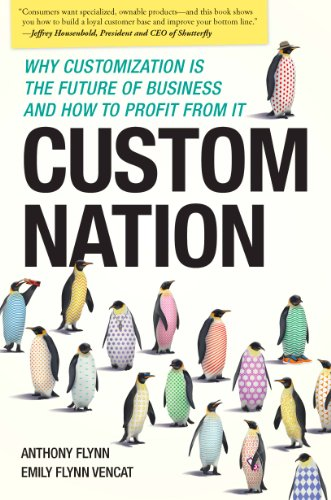 Custom Nation: Why Customization Is the Future of Business and How to Profit From (Custom Target)