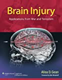 Brain Injury, Alisa D. Gean, 1451192827