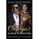 Romance: Omega's Alpha in Waiting (M/M, Gay Shifter, Paranormal, MPreg Billionaire Romance) (Alpha and Omega Gay Romance Short Stories Book 6)