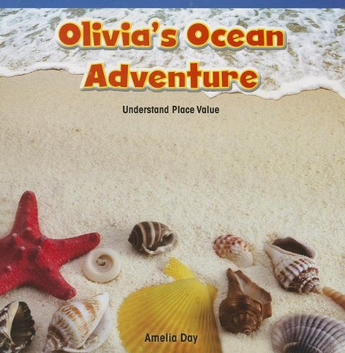Olivia's Ocean Adventure: Understand Place Value (Rosen Common Core Math Readers) PDF ePub fb2 ebook