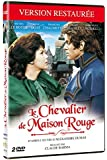Le Chevalier de Maison Rouge [Version restaurée]