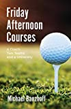 Friday Afternoon Courses: A Coach, Two Teams and a University