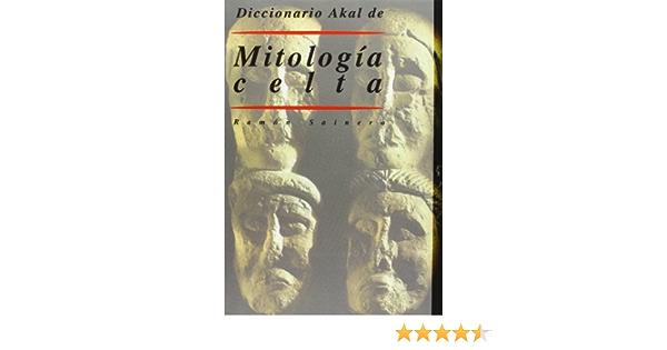 Diccionario Akal de Mitología celta: 24 Diccionarios: Amazon.es: Sainero, Ramón: Libros