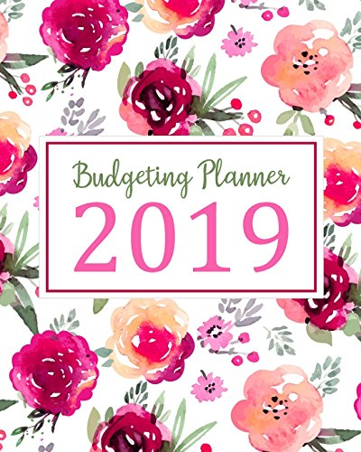 Budgeting Planner 2019: Daily Weekly & Monthly Calendar Expense Tracker Organizer For Budget Planner And Financial Planner Workbook ( Bill ... Book Monthly Bill Organizer) (Volume 5) - Big Book Monthly