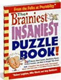 img - for [(The Brainiest, Insaniest, Ultimate Puzzle Book! )] [Author: Robert Leighton] [Jan-2007] book / textbook / text book