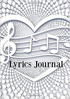 Lyrics Journal:Songwriter's Journal