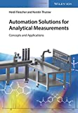 img - for Automation Solutions for Analytical Measurements: Concepts and Applications book / textbook / text book