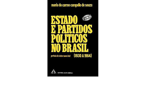 3c0b83c6d48 Estado e Partidos Pol ticos no Brasil - (1930 a 1964)  Maria do Carmo  Compello de Souza  9788529501079  Amazon.com  Books
