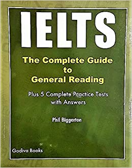 Buy IELTS - The Complete Guide to General Reading Book