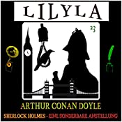Eine sonderbare Anstellung (Lilyla - Sherlock Holmes 23) | Arthur Conan Doyle