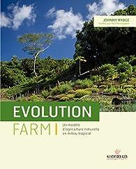 Evolution farm par Johnny Rydge