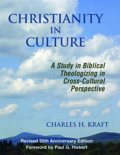 Christianity In Culture: A Study In Biblical Theologizing In Cross-cultural Perspective