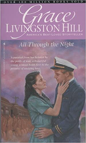 Book All through the Night 6 (Grace Livingston Hill)