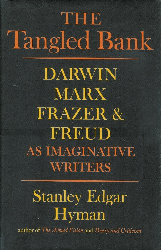 (The Tangled Bank: Darwin, Marx, Frazer and Freud as Imaginative Writers)