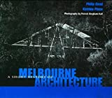 A Short History of Melbourne Architecture, Katrina Place, Philip Goad, 1877015032