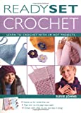 Ready, Set, Crochet: Learn to Crochet with 19 Hot Projects (Stand-Up Book)