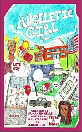 Angeletic Girl Book 1 by [Barfield, J. ]