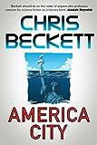 """""""America City"""" av Chris Beckett"""