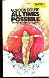 All Times Possible, Gordon Eklund, 0879971177