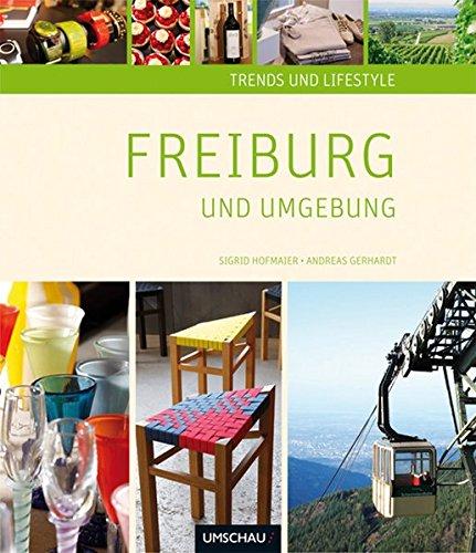 Trends und Lifestyle Freiburg und Umgebung
