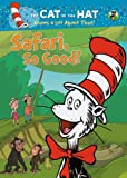 Cat in the Hat Knows a Lot About That!: Safari So Good