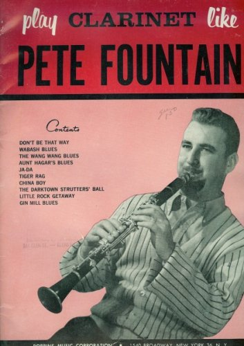 Play Clarinet Like Pete Fountain (With Piano Accompaniment)