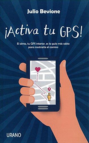 Activa tu GPS (Spanish Edition) [Julio Bevione] (Tapa Blanda)