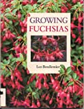 Growing Fuchsias, Leo Boullemier, 0706372611