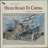 HIGH ROAD TO CHINA - ORIGINAL MOTION PICTURE SOUNDTRACK - UK IMPORT