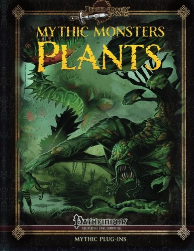 Mythic Monsters: Plants (Volume 29)
