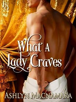 What a Lady Craves (The Eton Boys Trilogy Book 1) by [Macnamara, Ashlyn]