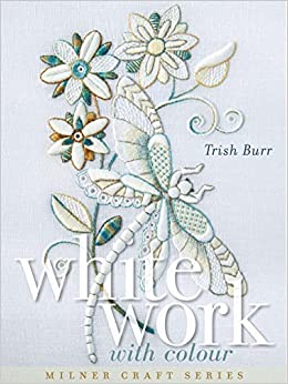 Book Whitework with Colour (Milner Craft Series)